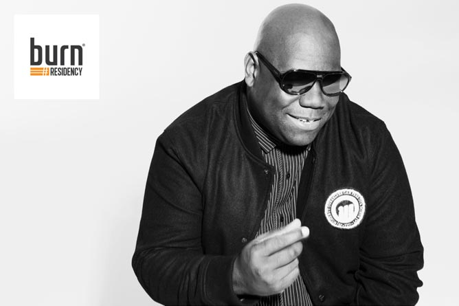 burn Residency 2015: Carl Cox, živa legenda techno i house muzike ponovo glavni mentor globalnog DJ takmičenja! | Noćni život | Srbija
