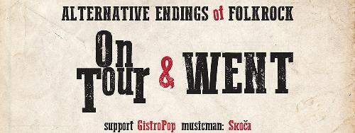 Alternative Endings Of Folkrock ove subote u KC GRAD-u! | On Tour + Went + GistroPop | Beograd | 2015