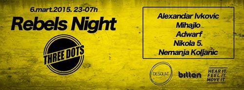 Klub THREE DOTS | Rebels night žurka