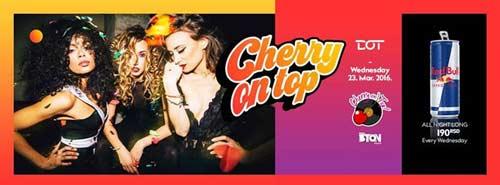 Cherry On Top | Klub DOT Beograd