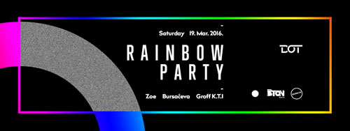 Rainbow Party: Rainbow Ekipa otvara vrata prolećnoj sezoni   Klub DOT
