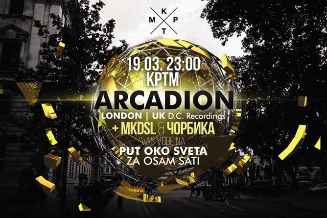 Arcadion, MKDSL & Čorbika: Put oko sveta za 8 sati! | Klub KPTM Beograd 2016