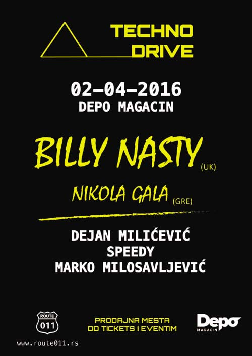 TECHNO DRIVE 2: Billy Nasty, pionir techno muzike, ponovo u Beogradu!   Route 011