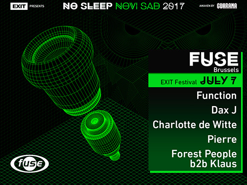 No Sleep Novi Sad - Exit 2017 - Fuse line up - petak 7. jul