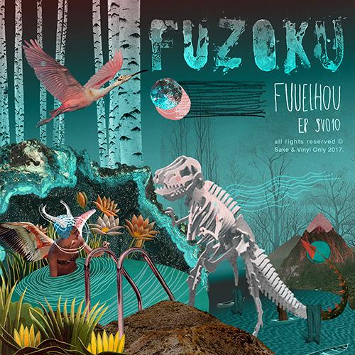Fuzoku - EP Fuueihou - Sake & Vinyl Only