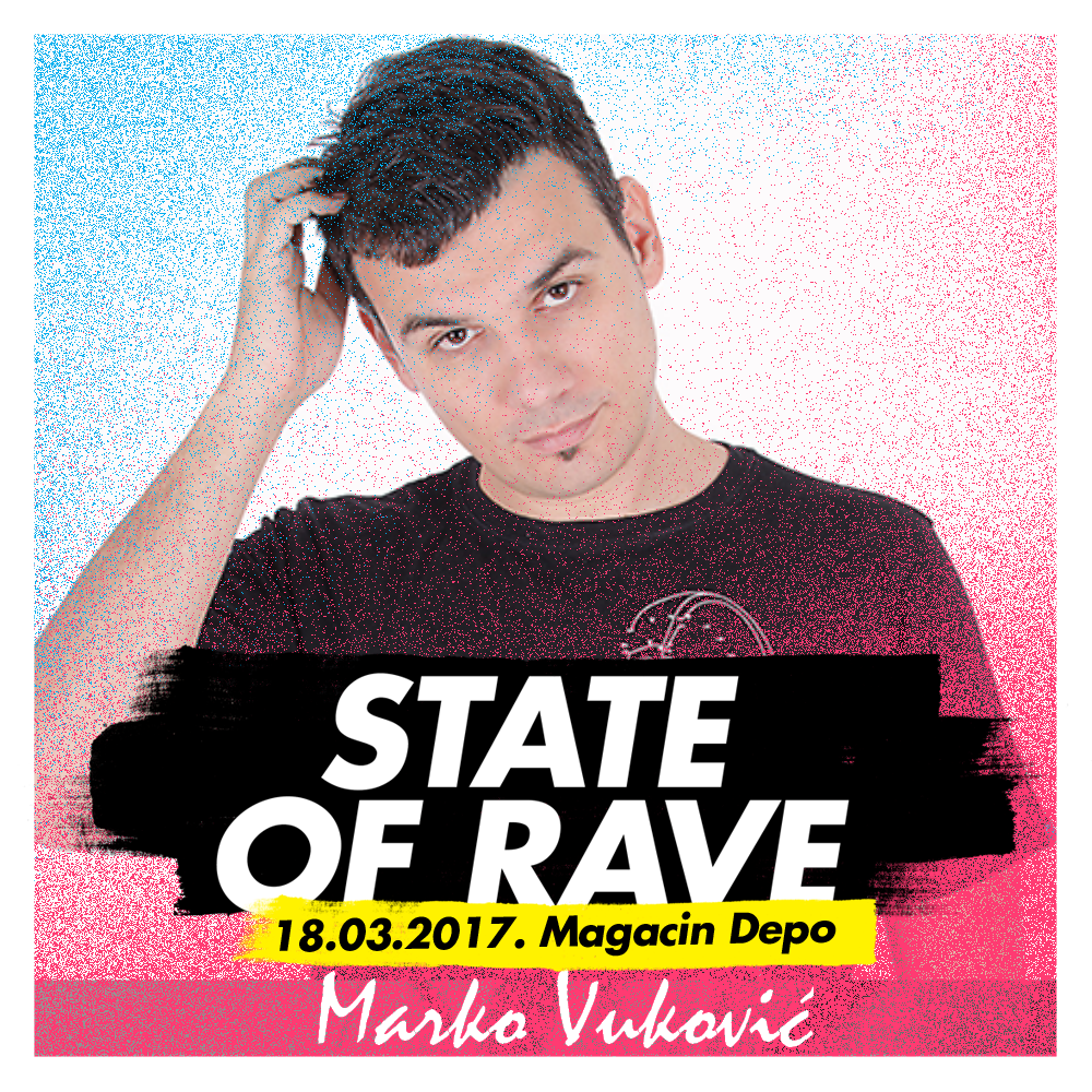 Marko Vuković - State of Rave