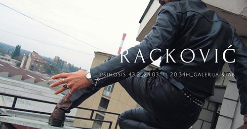 Izložba Psihozis 43.2 Nenada Rackovića