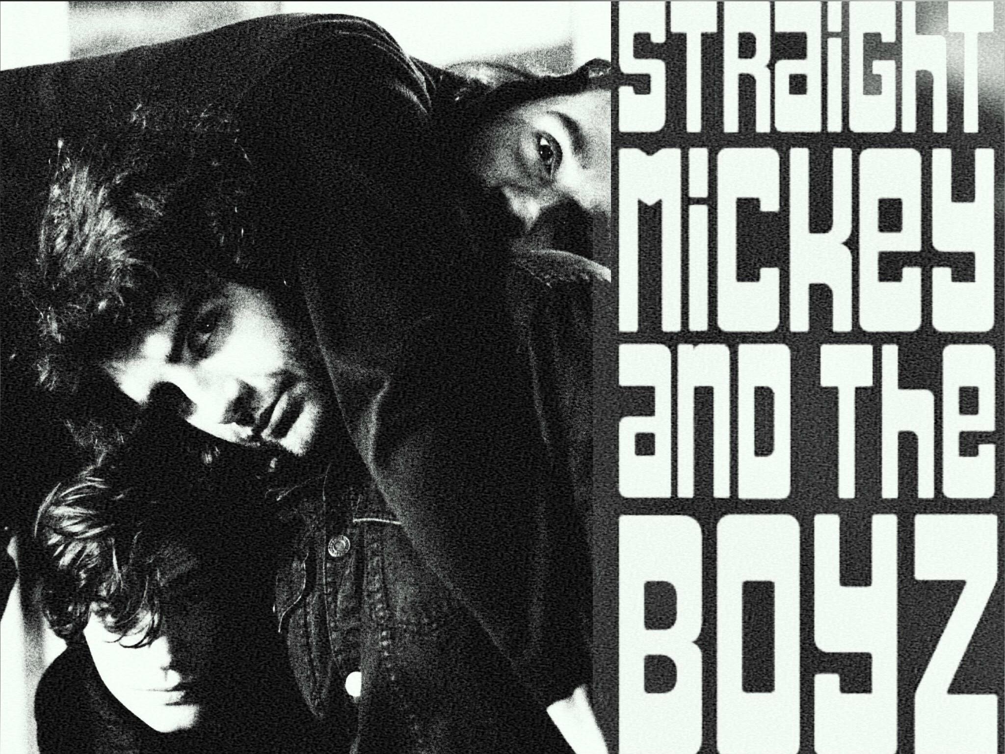 Straight Mickey and The Boyz