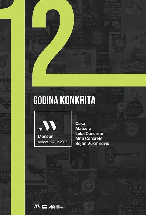 12 GODINA KONKRITA: 12. rođendana Concrete Djz-a u Klubu Monsun!   Beograd 2015