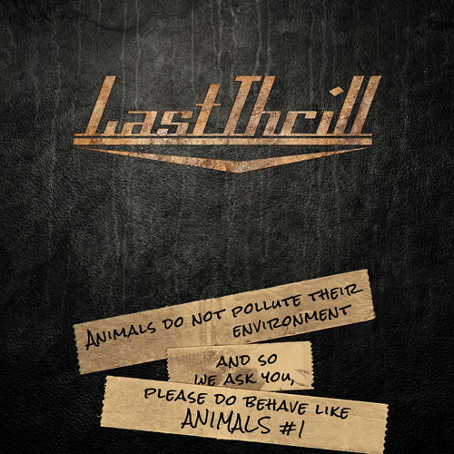 LAST THRILL | Animals Do Not Pollute Their Environment And So We Ask You, Please Do Behave Like Animals #1