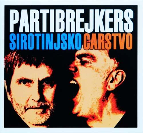 PARTIBREJKERS objavili album SIROTINJSKO CARSTVO kao i spot za istoimenu pesmu