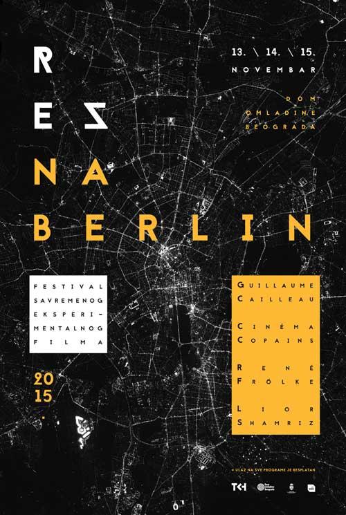 REZ NA BERLIN: 2. festival savremenog eksperimentalnog filma! Dom Omladine Beograd 2015