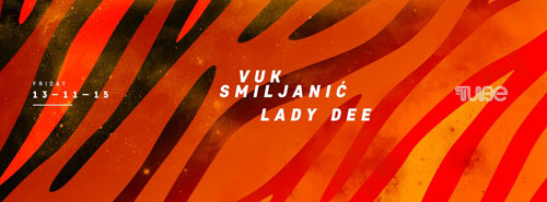 Vuk Smiljanić & Lady Dee u klubu The Tube | Beograd 2015