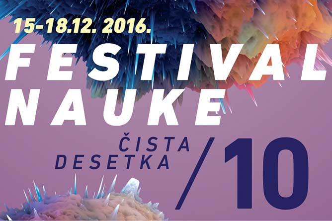 10. Festival nauke: Deset srpskih naučnika za čistu desetku! | Beogradski sajam