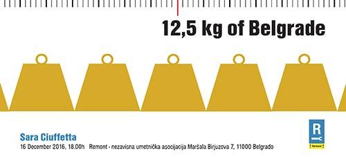 SARA CIUFFETTA - 12.5 kg Beograda: Izložba italijanske umetnice u galeriji REMONT