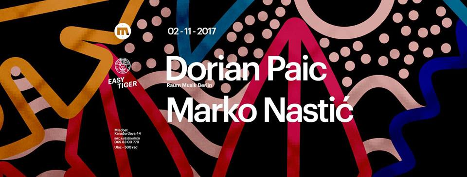 Easy Tiger presents Dorian Paic / 02.11.2017.