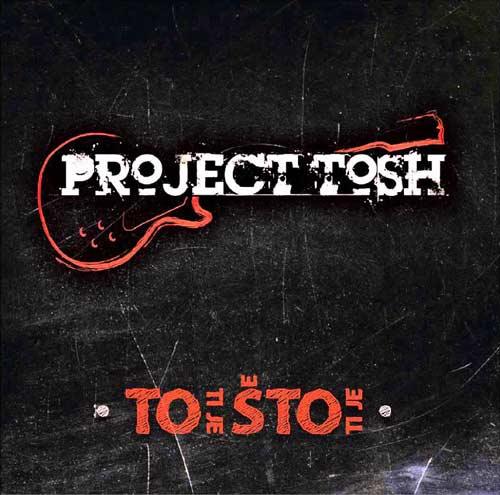 PROJECT TOSH: To Ti Je Što Ti Je   Recenzija Milan B. Popović   2015