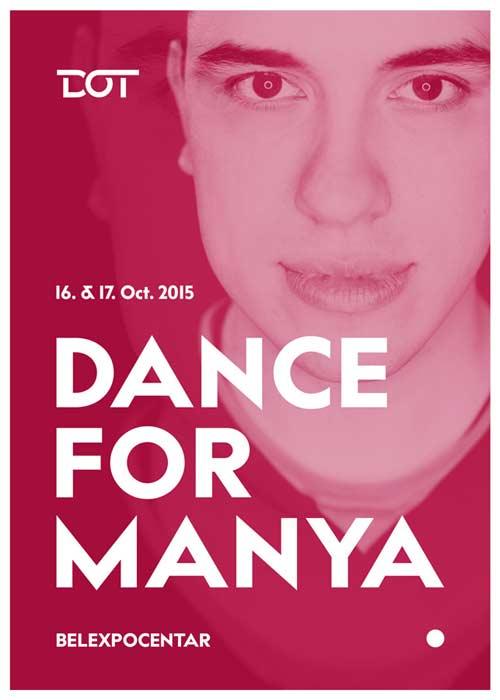 Klub DOT se pridružuje humanitarnom festivalu Dance 4 Manya! Belexpo centar Beograd 2015