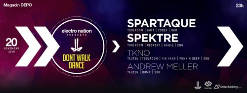 Spartaque i Spektre stižu na drugi Dont Walk Dance rejv!   Beograd 2015   Depo magacin
