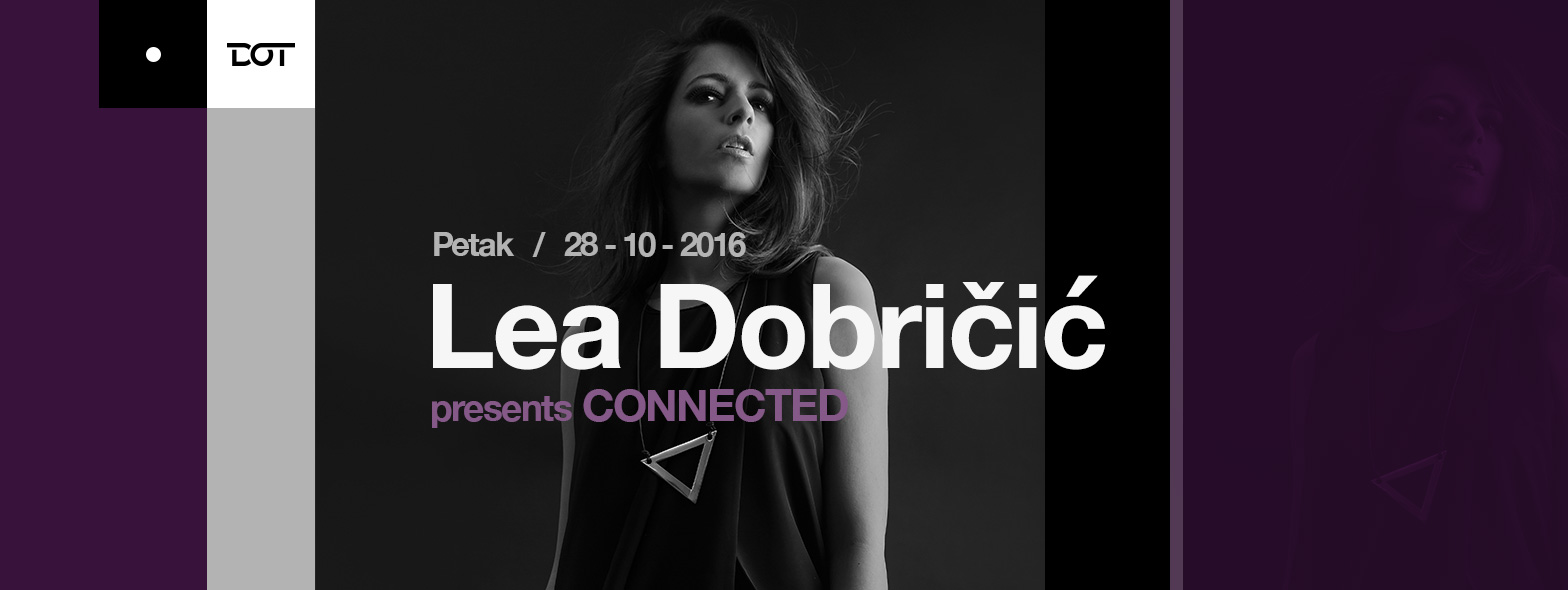 Lea Dobričić presents Connected
