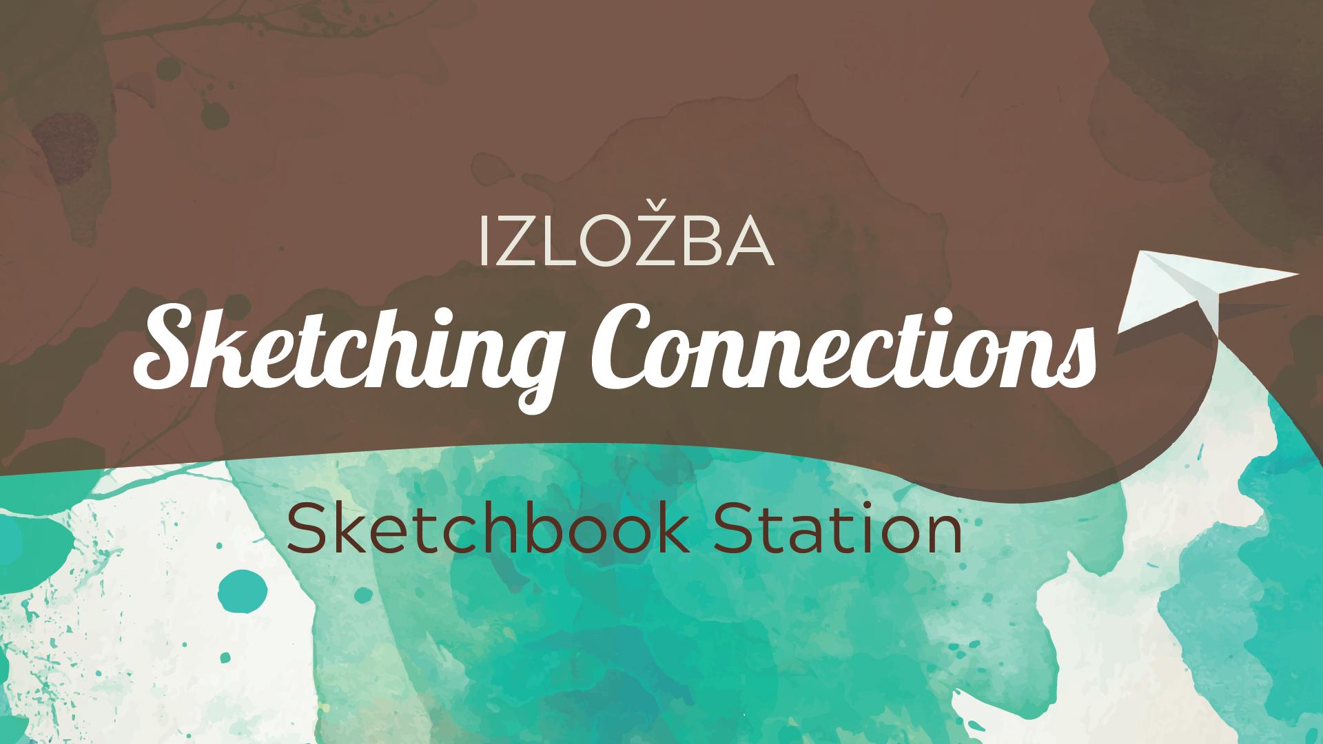 Galerija Laval Nugent: Sketchbook Station - Sketching connections