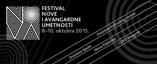 NOVA: Festivala nove i avangardne umetnosti!   Pančevo i Beograd   2015