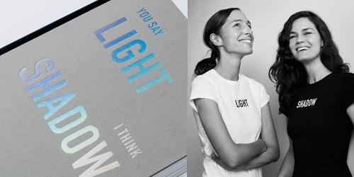 You Say Light – I Think Shadow | Sandra Praun i Aleksandra Stratimirović
